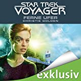 Ferne Ufer: Star Trek Voyager 2