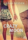Crazy Moon: Roman