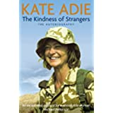 The Autobiography: The Kindness of Strangers (English Edition)