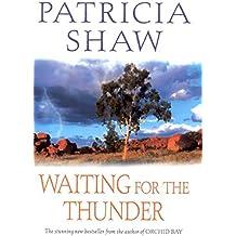 Waiting for the Thunder: A vivid Australian saga of strength and survival