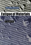 Fatigue of Materials (Cambridge Solid State Science Series)