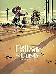 La ballade de Dusty, tome 1 : Bertha wagons à bestiaux par Aurélien Ducoudray