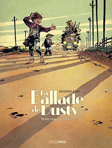 La ballade de Dusty (01) : Bertha wagon à bestiaux