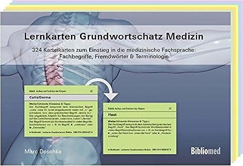 Lernkarten Grundwortschatz Medizin - 324 Karteikarten zum Einstieg in die medizinische Fachsprache: Fachbegriffe, Fremdwörter &