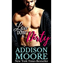 Low Down & Dirty: A Best Friend's Brother Romance (English Edition)
