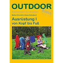 Ausrüstung I von Kopf bis Fuß (OutdoorHandbuch)