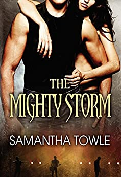 The Mighty Storm (The Storm series Book 1) (English Edition) di [Towle, Samantha]