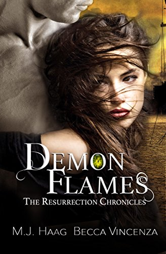Demon Flames (Resurrection Chronicles Book 2) (English Edition) van [Haag, M.J., Vincenza, Becca]