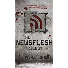 The Newsflesh Trilogy (Blackout / Deadline / Feed)