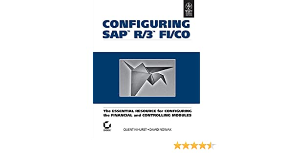 Buy Configuring SAP R/3 FI/CO: The Essential Resource for