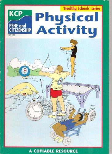 Physical Activity (Healthy Schools) por Schools Health Education Unit