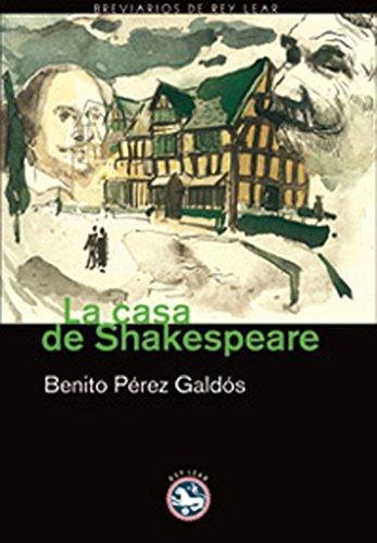 La casa de Shakespeare (Breviarios nº 7) por Benito Pérez Galdós