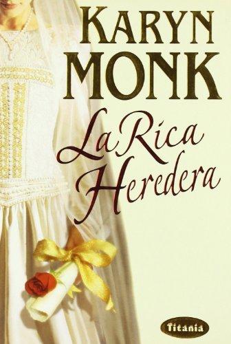 La Rica Heredera