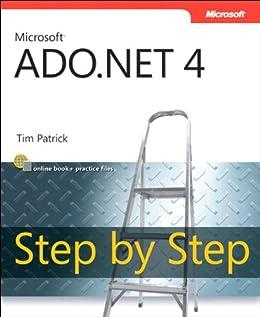 Microsoft ADO.NET 4 Step by Step (Step by Step Developer) von [Patrick, Tim]