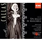 Maria Callas - Verdi: Un Ballo in Maschera