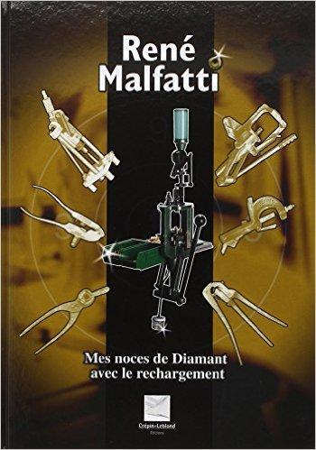 Mes noces de diamant avec le rechargement de Ren Malfatti ( 19 juillet 2011 )