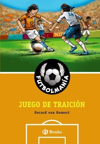 FUTBOLMANÍA. Juego de traición (Castellano - A Partir De 10 Años - Personajes Y Series - Futbolmanía)