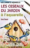 Image de Les oiseaux du jardin à l'aquarelle