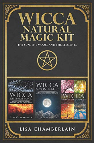 Kit: The Sun, The Moon, and The Elements: Elemental Magic, Moon Magic, and Wheel of the Year Magic ()