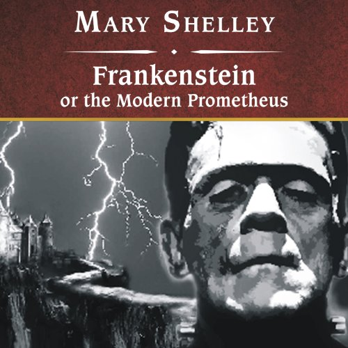 Frankenstein, or The Modern Prometheus  Audiolibri