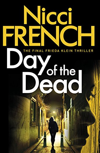 Day of the Dead: A Frieda Klein Novel (8) (English Edition) por Nicci French
