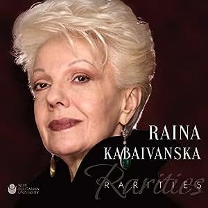 RAINA KABAIVANSKA Rarities