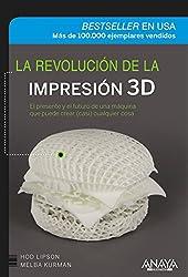 La revolución de la impresión 3D / The 3D printing revolution