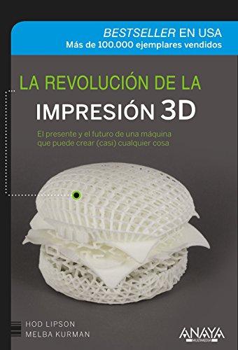 La Revolución De La Impresión 3D (Títulos Especiales)