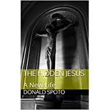 The Hidden Jesus: A New Life (English Edition)