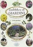 Scarica Libro Architetture di giardino (PDF,EPUB,MOBI) Online Italiano Gratis