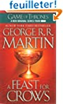 A Feast for Crows: Book Four of a Son...