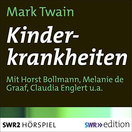 Kinderkrankheiten (Mark Twain) SWF