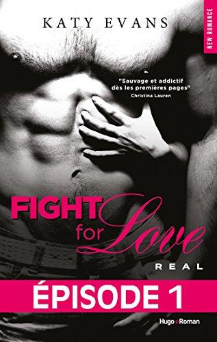 Couverture du livre Fight For Love T01 Real - Episode 1
