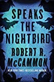 Speaks the Nightbird: A Novel