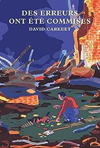 Des erreurs ont été commises par David Carkeet