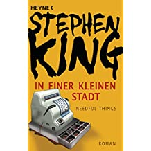 In einer kleinen Stadt (Needful Things): Roman (German Edition)