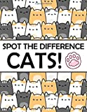Spot the Difference - Cats!: A Fun Search and Find Books for Children 6-10 years old
