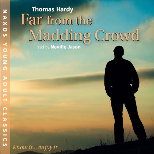 Far from the Madding Crowd  Audiolibri