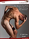 Art Models BenP028: Figure Drawing Pose Reference (Art Models Poses)