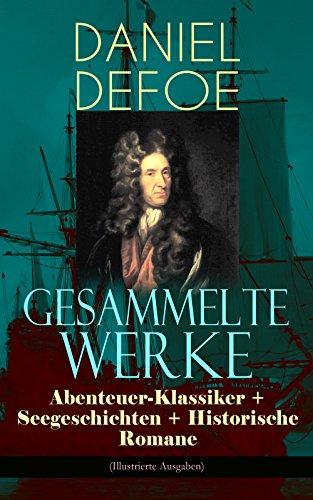 gesammelte-werke-abenteuer-klassiker-seegeschichten-historische-romane-illustrierte-ausgaben-robinso