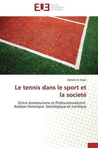 Le tennis dans le sport et la societé