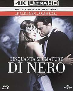 Cinquanta Sfumature di Nero (Versione Cinematografica + Versione Estesa) (2 Blu-Ray 4K UltraHD + Blu-Ray)