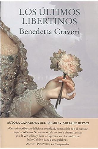Descargar gratis Los últimos libertinos de Benedetta Craveri
