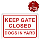 "aspire Schild Keep Gate Closed Dogs in Yard, für Innen- und Außenbereich, Keep Gate Closed/2pcs, 10"" W x 14"" L"