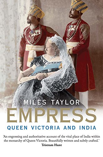 Empress: Queen Victoria and India American Royalty Grand