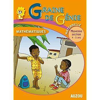 Graine de Génie Mathematiques Maternelle Moyenne Section 4-5 Ans