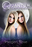 Die Portal-Chroniken - Quantum: Band 3