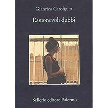 Ragionevoli dubbi (Le indagini dell'avvocato Guerrieri) (Italian Edition)