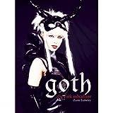 Goth: The Dark Subculture