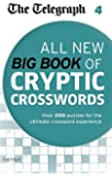 The Telegraph: All New Big Book of Cryptic Crosswords 4 (The Telegraph Puzzle Books)